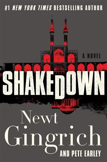 Shakedown by Newt Gingrich and Pete Earley