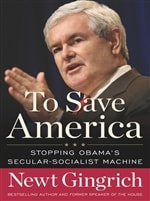 To Save America | Gingrich, Newt | Signed First Edition Book