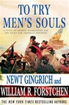 To Try Men's Souls | Gingrich, Newt & Forstchen, William R. | Double-Signed 1st Edition