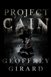 Project Cain | Girard, Geoffrey | Signed First Edition Book