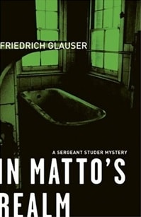 In Matto's Realm | Glauser, Friedrich | First Edition Trade Paper Book