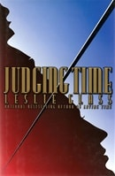 Judging Time by Leslie Glass
