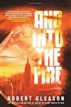 And Into the Fire | Gleason, Robert | Signed First Edition Book