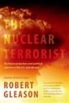 Nuclear Terrorist, The | Gleason, Robert | Signed First Edition Book