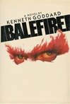 Balefire | Goddard, Kenneth | Signed First Edition Book