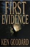 First Evidence | Goddard, Ken | Signed First Edition Book