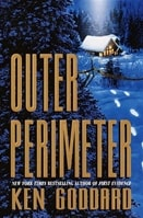 Outer Perimeter | Goddard, Ken | Signed First Edition Book
