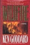 Wildfire | Goddard, Ken | First Edition Book