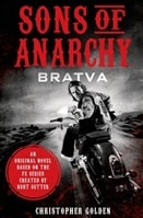 Sons of Anarchy: Bratva | Golden, Christopher | Signed First Edition Book