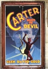 Carter Beats the Devil | Gold, Glen David | Signed First Edition UK Book