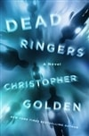 Dead Ringers | Golden, Christopher | Signed First Edition Book