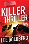 Killer Thriller by Lee Goldberg | Signed First Edition Book