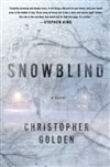 Snowblind | Golden, Christopher | Signed First Edition Book