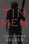 Tin Men | Golden, Christopher | Signed First Edition Book