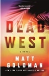 Goldman, Matt | Dead West | Signed First Edition Book