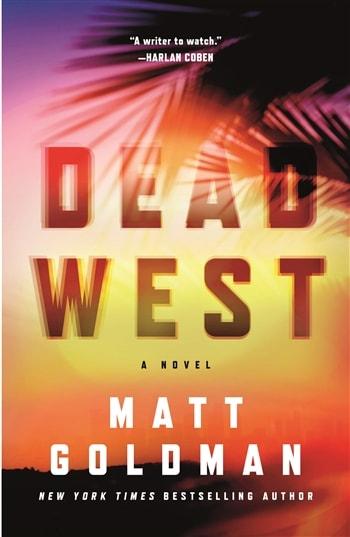Dead West by Matt Goldman