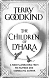 Goodkind, Terry | Children of D'Hara | First Edition Book