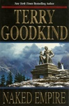 Naked Empire | Goodkind, Terry | Signed First Edition Book