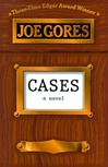 Cases | Gores, Joe | Signed First Edition Book