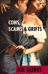 Cons, Scams & Grifts | Gores, Joe | Signed First Edition Book