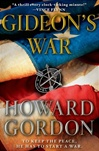 Gordon, Howard - Gideon's War (Signed First Edition)