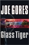 Glass Tiger | Gores, Joe | Signed First Edition Book