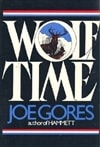 Wolf Time | Gores, Joe | Signed First Edition Book