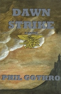 Dawn Strike | Gothro, Phil | Signed First Edition Thus Trade Paper Book
