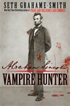 Abraham Lincoln: Vampire Hunter | Grahame-Smith, Seth | Signed First Edition Book