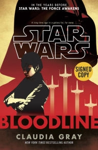 Star Wars: Bloodline by Claudia Gray