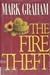 Fire Theft, The | Graham, Mark | Signed First Edition Book