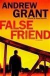 Grant, Andrew | False Friend | Signed First Edition Book