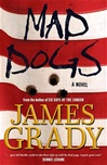 Mad Dogs | Grady, James | Signed First Edition Book