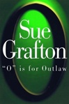 O is for Outlaw | Grafton, Sue | Signed First Edition Book