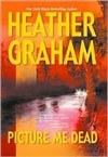Picture Me Dead | Graham, Heather | Signed First Edition Book