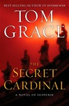 Secret Cardinal | Grace, Tom | Signed First Edition Book
