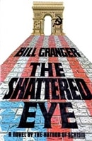 Shattered Eye, The | Granger, Bill | Signed First Edition Book