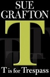 T is for Trespass | Grafton, Sue | Signed First Edition Book