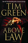 Above the Law | Green, Tim | Signed First Edition Book