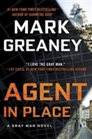 Agent in Place | Greaney, Mark | Signed First Edition Book