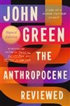 Green, John | Anthropocene Reviewed, The | Signed First Edition Book
