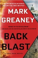 Back Blast | Greaney, Mark | Signed First Edition Book