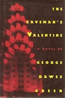 Caveman's Valentine, The | Green, George Dawes | Signed First Edition Book