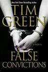 False Convictions | Green, Tim | Signed First Edition Book