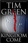 Kingdom Come | Green, Tim | First Edition Book