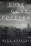 Grecian, Alex | Lost and Gone Forever | Signed First Edition Book