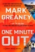 Greaney, Mark | One Minute Out | Signed First Edition Copy