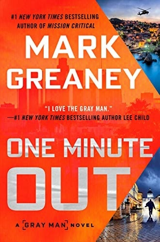 One Minute Out and Mark Greaney