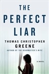 The Perfect Liar by Thomas Christopher Greene | Signed First Edition Book