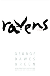 Ravens | Green, George Dawes | Signed First Edition Book